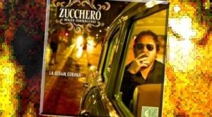 Nieuwe CD La Sesion Cubana Zucchero