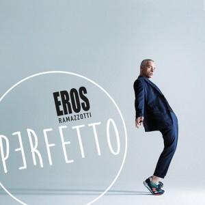 Eros-Ramazzotti-Perfetto-2015