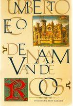 Het boek De naam van de Roos (Il nome della rosa) van Umberto Eco
