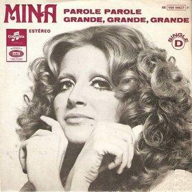 Het nummer Grande, Grande, Grande werd in Nederland als Never, Never, Never bekend, gezongen door Shirley Bassey