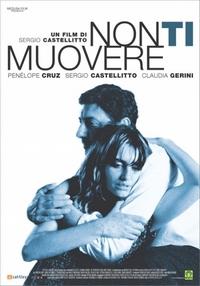Filmposter van Non ti muovere met Penélope Cruz